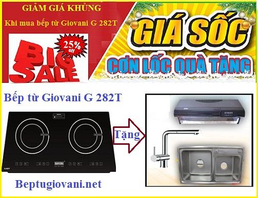 Bếp từ Giovani G 282T giảm giá khủng trong tháng 6