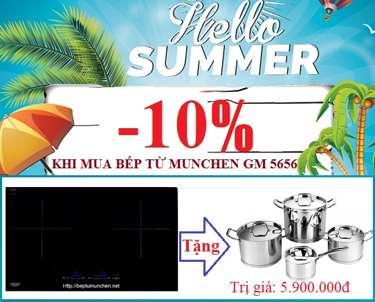 Chương trình khuyến mại mới nhất khi mua bếp từ Munchen GM 5656