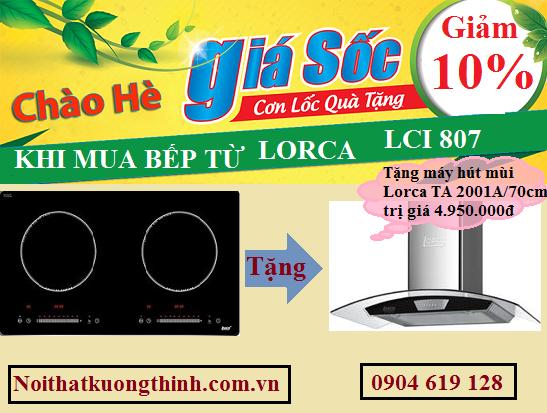 Khuyến mại cực lớn khi mua bếp từ lorca LCI 807