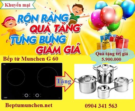 Tặng quà trị giá 5triệu9 khi mua bếp từ Munchen G60